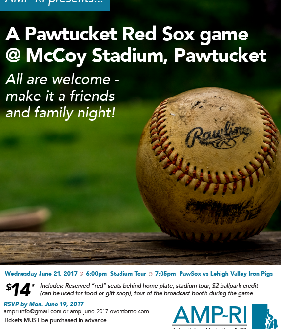 "June 21, 2017: ""A Pawtucket Red Sox Game"""