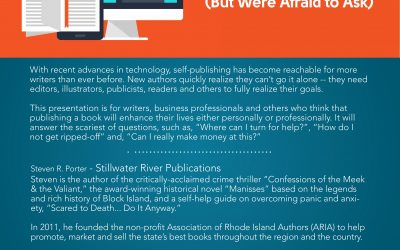 October 2, 2018: Everything You Always Wanted to Know About Self-Publishing (But Were Afraid to Ask)