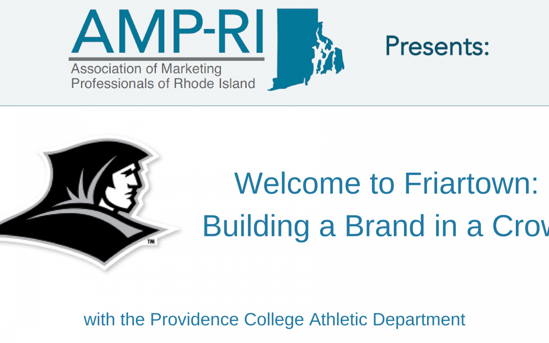 April 9: Welcome to Friartown – Building a Brand in a Crowd