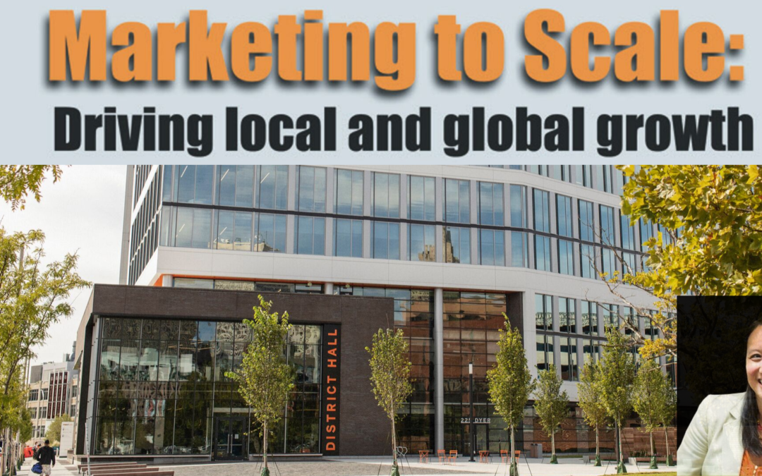 November 19, 2019: Marketing to Scale: Driving Local and Global Growth at Providence's Cambridge Innovation Center (CIC)